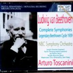 トスカニーニの名盤 39年 燃焼、炸裂するベートーヴェン全集